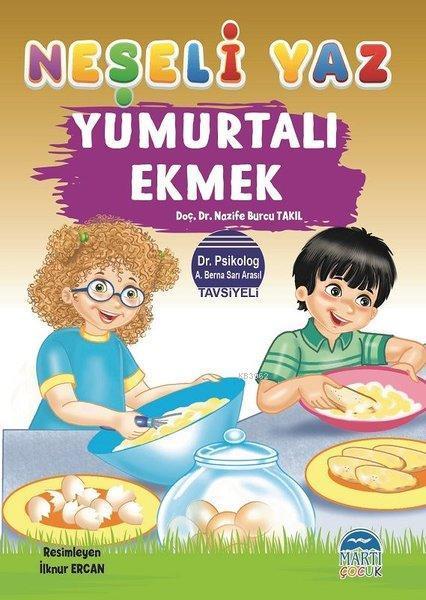 Yumurtalı Ekmek - Neşeli Yaz