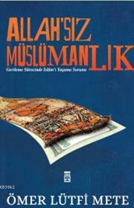 Allahsız Müslümanlık
