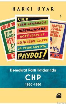 Demokrat Parti İktidarında CHP 1950 1960