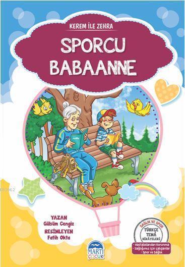 Kerem İle Zehra - Sporcu Babaanne; Türkçe Tema Hikâyeleri Seti