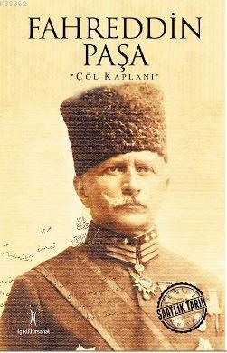 Fahreddin Paşa; Çöl Kaplanı