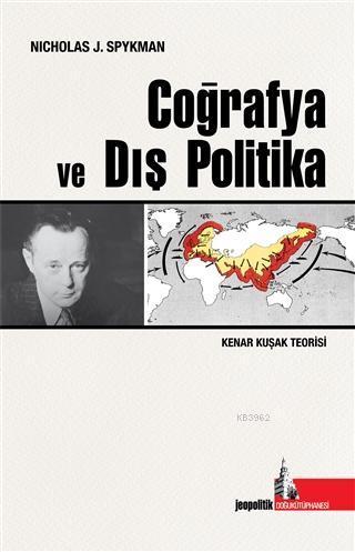 Coğrafya ve Dış Politika; Kenar Kuşak Teorisi