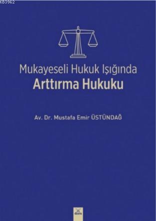 Mukayeseli Hukuk Işığında Arttırma Hukuku