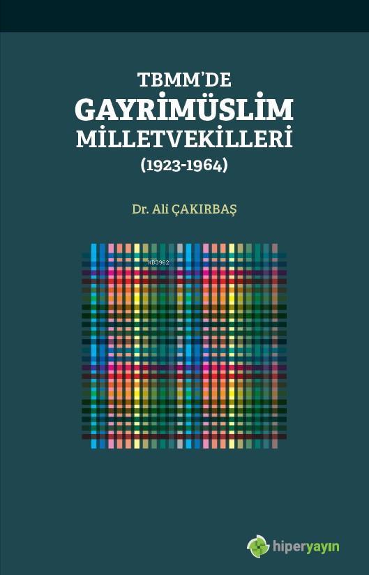 TBMM'de Gayrimüslim Milletvekilleri (1923- 1964)