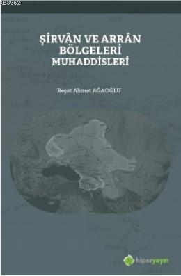 Şirvân ve Arrân Bölgeleri Muhaddisleri