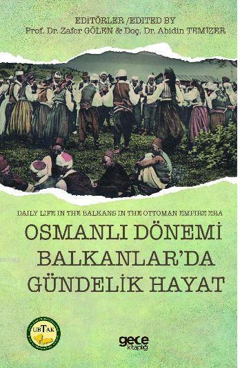 Osmanlı Dönemi Balkanlar'da Gündelik Hayat