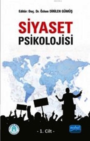 Siyaset Psikolojisi - 1. Cilt