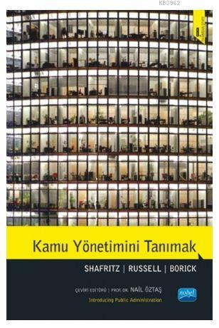 Kamu Yönetimini Tanımak; Introducing Public Administration