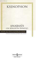 Anabasis - On Binler'in Dönüşü (Ciltli)
