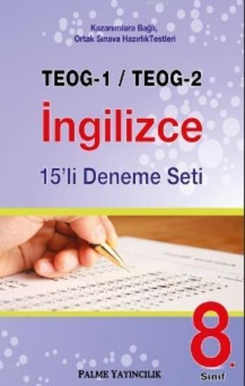 TEOG-1 TEOG-2 İngilizce 15'li Deneme Seti