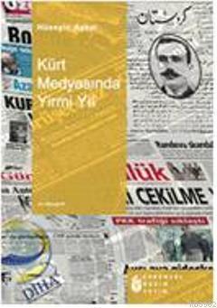 Kürt Medyasında 20 Yıl