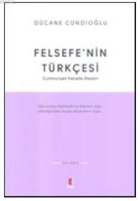 Felsefenin Türkçesi; Cumhuriyet Felsefe-Eleştiri