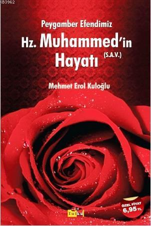 Hz. Muhammed'in (Sav) Hayatı