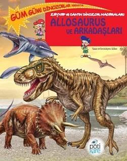 Allosaurus ve Arkadaşları; Zeynep ve Can'ın Dinozor Maceraları