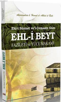 Ehl-i Beyt Fazileti ve Yüce Makamı