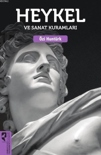 Heykel ve Sanat Kuramları