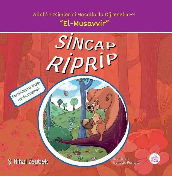 Sincap Riprip; Allah'ın İsimlerini Masallarla Öğrenelim - 4