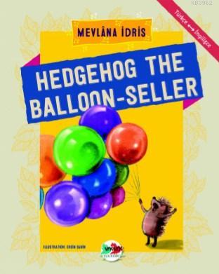 Hedgehog The Balloon - Seller