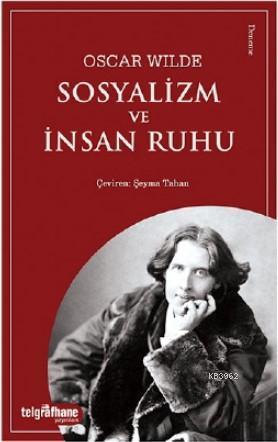 Sosyalizm ve İnsan Ruhu