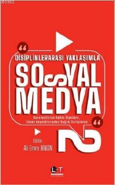 Disiplinlerarası Yaklaşımla Sosyal Medya 2