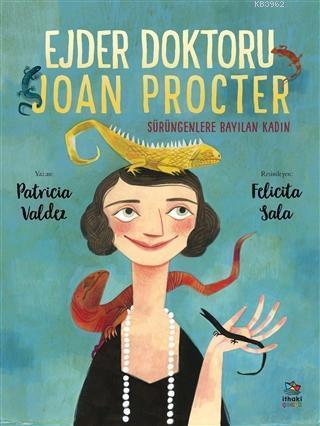 Ejder Doktoru Joan Procter Sürüngenlere Bayılan Kadın