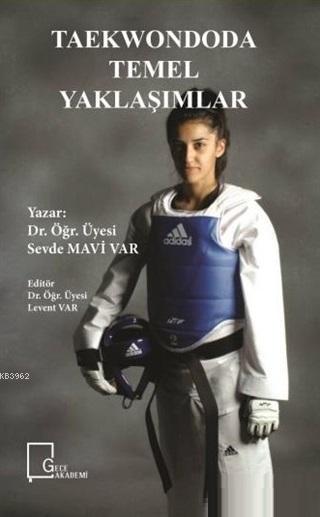 Taekwondoda Temel Yaklaşımlar