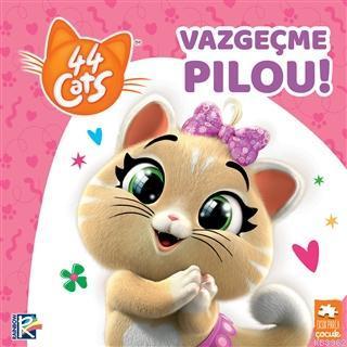 Vazgeçme Pilou!