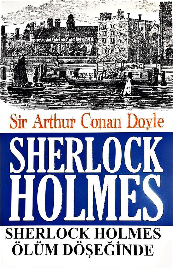 Sherlock Holmes - Sherlock Holmes Ölüm Döşeğinde