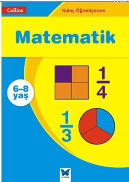 Collins Kolay Öğreniyorum - Matematik (6-8 Yaş); Kolay Öğreniyorum