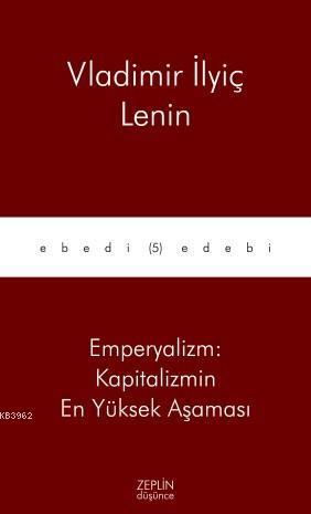 Emperyalizm: Kapitalizmin En Yüksek Aşaması