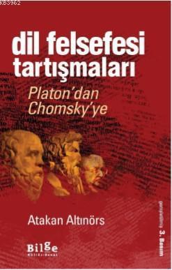 Dil Felsefesi Tartışmaları; Platon'dan Chomsky'ye