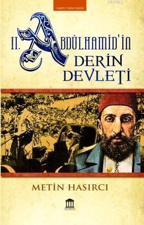 II. Abdülhamid'in Derin Devleti