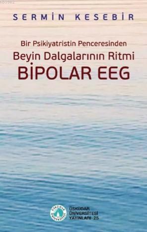 Beyin Dalgalarının Ritmi Bipolar Eeg