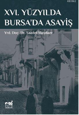 Xvı. Yüzyılda Bursa'da Asayiş