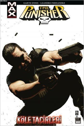 Punisher Max 5: Köle Tacirleri