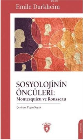 Sosyolojinin Öncüleri