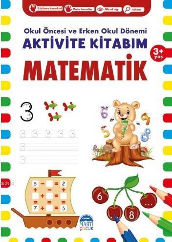 Aktivite Kitabım - Matematik ( 3+ Yaş )