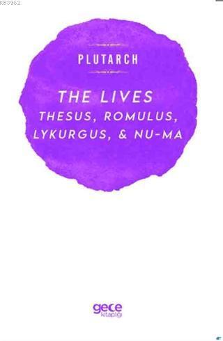 The Lives; Thesus, Romulus, Lykurgus, & Numa