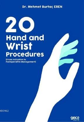 20 Hand and Wrist Procedures