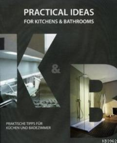 Practical Indeas; For Kitchens & Batrooms