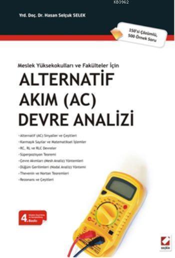 Alternatif Akım (AC) Devre Analizi; 150si Çözümlü 500 Örnek Soru
