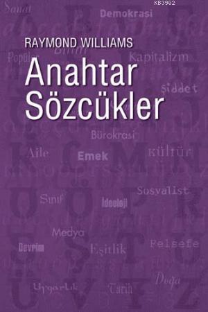 Anahtar Sözcükler; Kültür ve Toplumun Sözvarlığı
