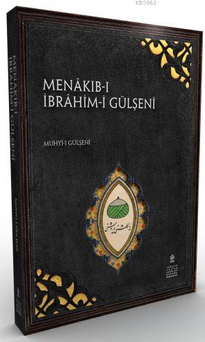 Menâkıb-ı İbrâhim Gülşenî
