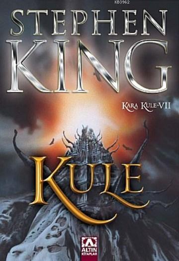 Kule - Kara Kule Serisi 7.Kitap