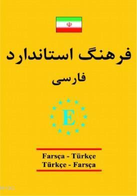 Farsça - Türkçe ve Türkçe - Farsça Standart Sözlük; Farsça Standart Sözlük