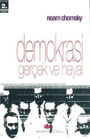 Demokrasi Gerçek ve Hayal