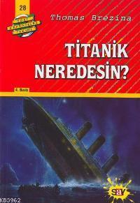 Titanik Neredesin; Büyük Dört Kafadarlar Takımı - 28