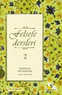 Felsefe Dersleri - 2