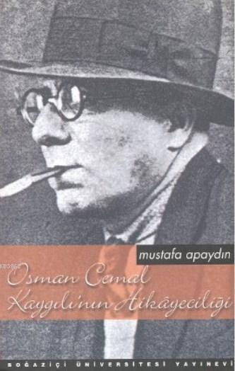 Osman Cemal Kaygılı'nın Hikâyeciliği