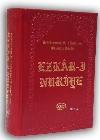 Ezkâr-ı Nuriye (Kod:1030); Bediüzzaman Said Nursi'nin Okuduğu Virdler